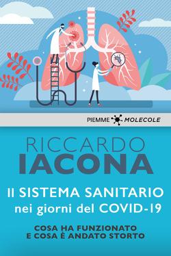 Iacona Covid coronavirus cosa è successo libro inchiesta